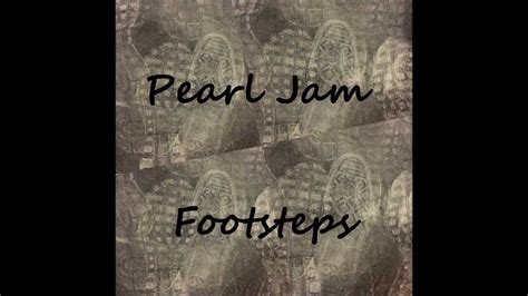 Pearl Jam Garden Lyrics by Pearl Jam Footsteps With Lyrics Chords Chordify