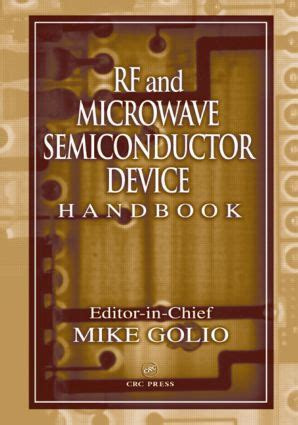 rf and microwave semiconductor device handbook books rf and microwave semiconductor device handbook hardback