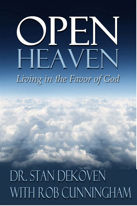 financial overflow 10 bible principles to unlock heaven s unending supply books open heaven living in the favor of god
