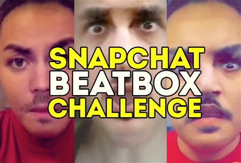snapchat challenge imitate your favorite beatboxers with the hillarious