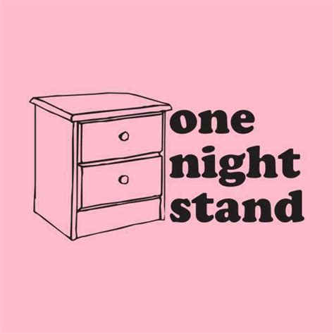the pros and cons of one night stands mind body diet one night stand
