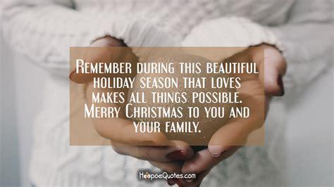remember   beautiful holiday season  love     merry