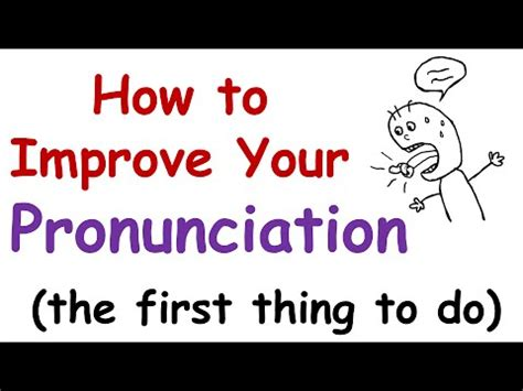 how to improve your pronunciation the thing
