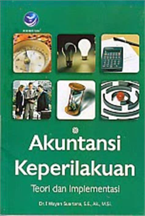 Teori Akuntansi Suatu Pengantar Buku Ekonomi Dan Akuntansi toko buku rahma akuntansi keperilakuan teori dan implementasi
