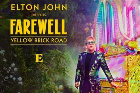 elton john world tour sir elton john announces final tour