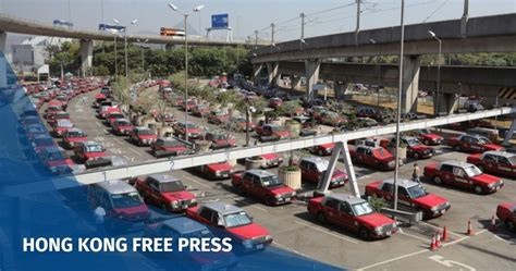 hong kong taxi drivers seek 25 increase in base fare hong kong free press hkfp