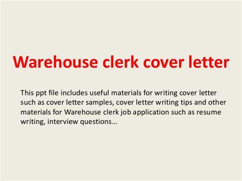 application letter warehouse clerk warehouse clerk cover letter