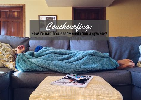 couch serf couchsurfing how to nab free accommodation wherever you