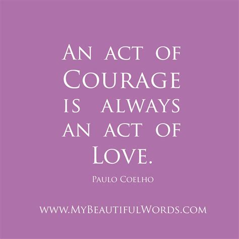 Courage Quotes Words Of Courage Quotes Quotesgram