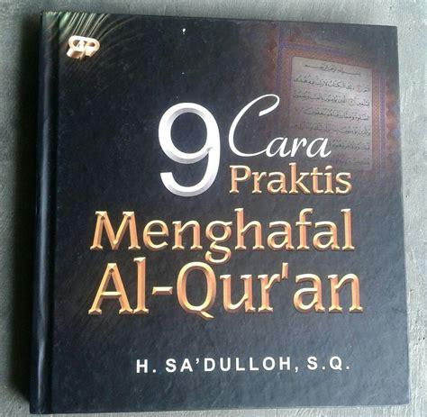 Buku Panduan Dauroh Menghafal Al Quran buku 9 cara praktis menghafal al qur an toko muslim title