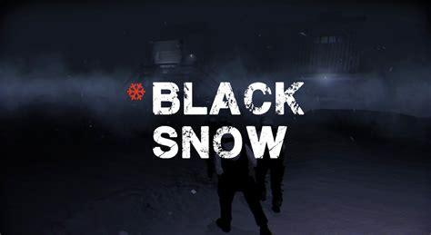 black snow black snow v 1 01 file mod db