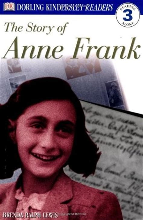 anne frank biography year 6 dk readers the story of anne frank a mighty girl