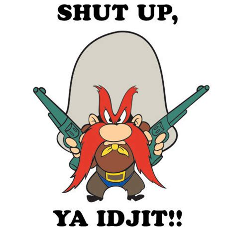 yosemite sam funny quotes quotesgram