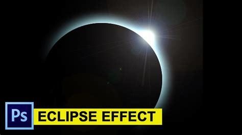 tutorial eclipse youtube photoshop eclipse effect tutorial 2016 youtube