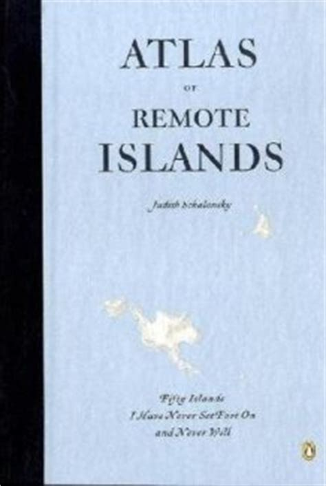 atlas of remote islands 014311820x guidblog