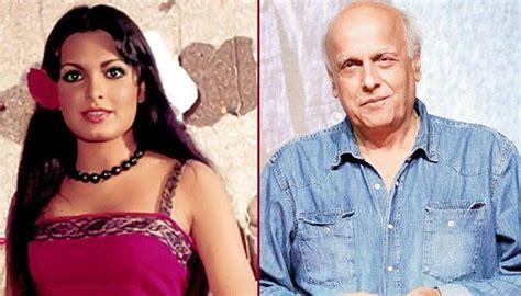 parveen babi in mahesh bhatt movie the unfortunate love tale of mahesh bhatt and parveen babi