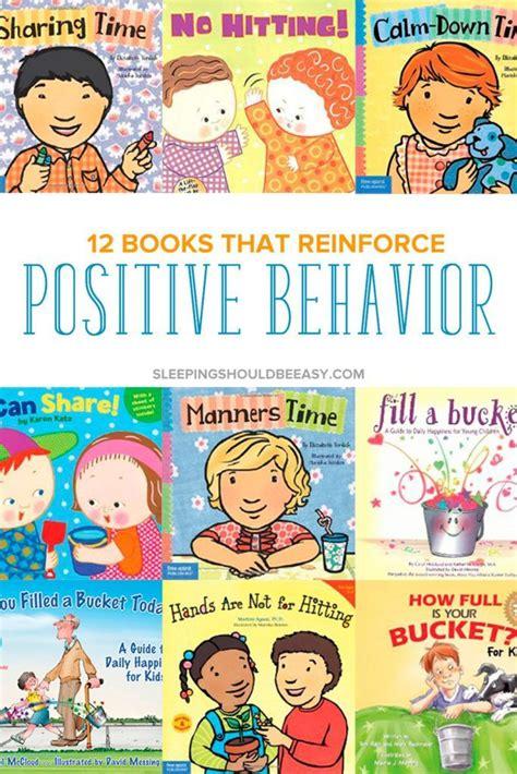 Positive Behaviour 12 children s books that reinforce positive behavior