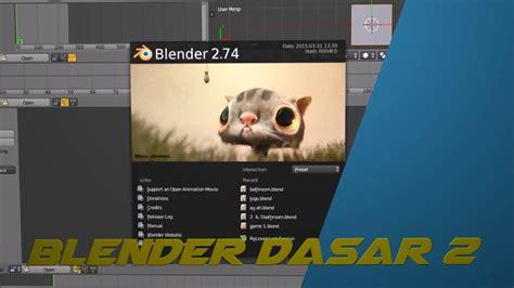 tutorial blender dasar tutorial blender bahasa indonesia dasar ui part 2 youtube
