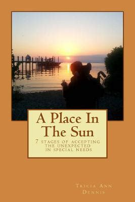 a place in the sun a memoir books a place in the sun 7 stages of special needs parenting