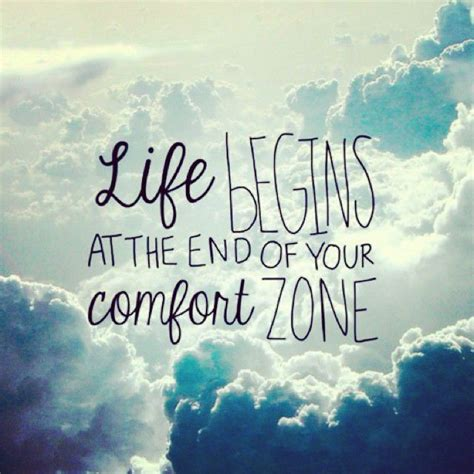 push your comfort zone life begins at the end of your comfort zone push yourself