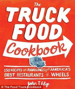 the ultimate recipes across america cookbook more than 130 mouthwatering recipes the ultimate cookbook series books truck food cookbook reveals mouthwatering recipes from