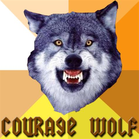 Courage Wolf Memes - courage wolf meme blank