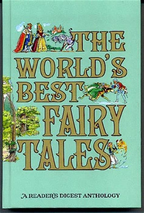 world tales books the world s best tales by reader s digest