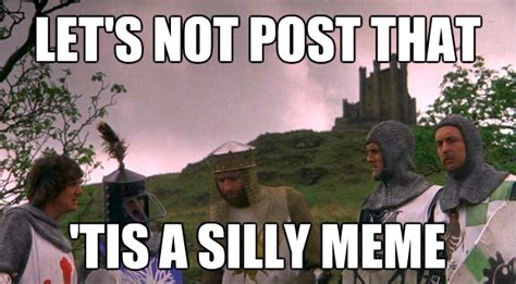 Monty Python Meme - tmp quot the last word on tmp quot topic