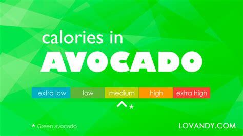 calories in one avocado small medium large