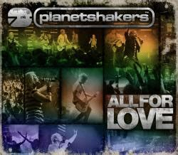 download mp3 album planetshakers gospel mp3 download planetshakers all for love 2008
