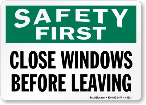 close window close windows before leaving safety first sign sku s