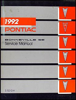 online car repair manuals free 1992 pontiac bonneville parental controls 1992 pontiac bonneville se repair shop manual original
