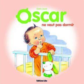 oscar ne veut pas dormir famili fr