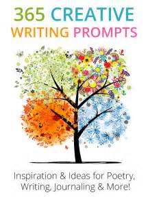 Creative Writing Essay Topics by 365 Creative Writing Prompts