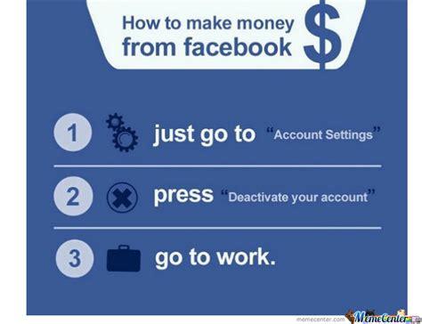 Make A Facebook Meme - make money from facebook by randomshizzle meme center