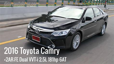 2016 Toyota Camry 2 5 G A T test drive 2016 toyota camry 2 5g รถผ บร หาร เคร อง