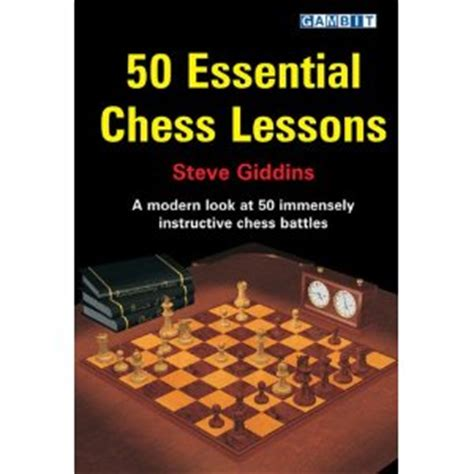 Essential Dating Lessons From And The City by 50 Essential Chess Lessons Chess Book