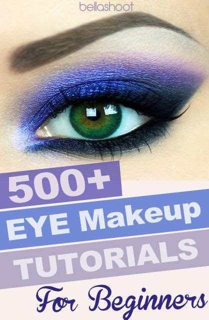 tutorial makeup untuk beginner 500 best eye makeup tutorials for beginners makeup