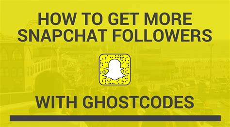 How Do U Find On Snapchat How To Get More Snapchat Follower With Ghostcodes