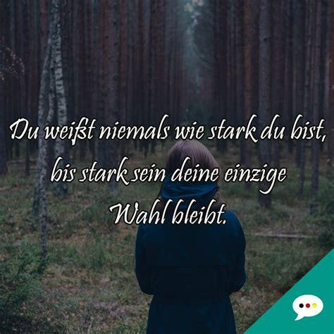 Spruch Stark Sein Stark Sein spruchbilder deutsche spr 252 che