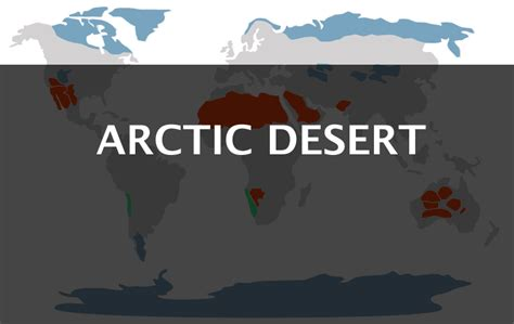 arctic desert   continents   world