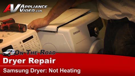 Samsung Dryer Not Heating Samsung Dryer Diagnostic Repair Diagnostic Not Heating Or Drying Clothes