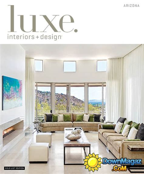 Arizona Home Design Magazines by Luxe Interior Design Arizona Edition 2014