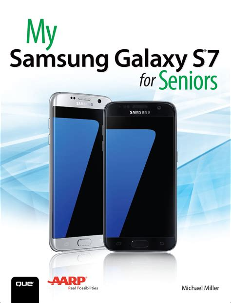 my samsung galaxy s7 for seniors informit