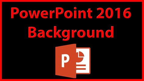 tutorial on powerpoint 2016 how to create a background picture in powerpoint 2016