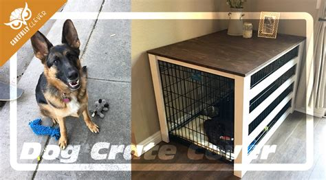 diy dog crate cover carefully clever