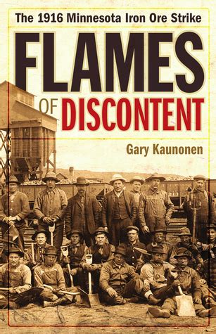 flames of discontent the 1916 minnesota iron ore strike books working class labor shelf