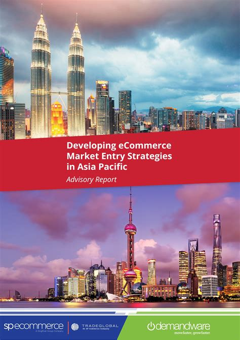 Strategies For Asia Pacific developing ecommerce market entry strategies in asia