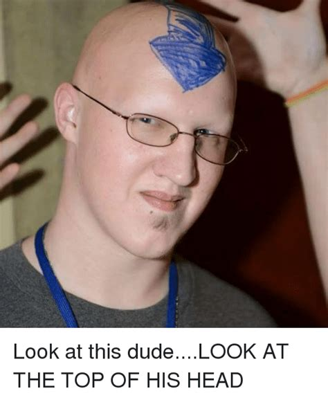 Look At This Dude Meme