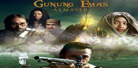 film romantis remaja luar negeri selain indonesia gunung emas almayer akan tayang di